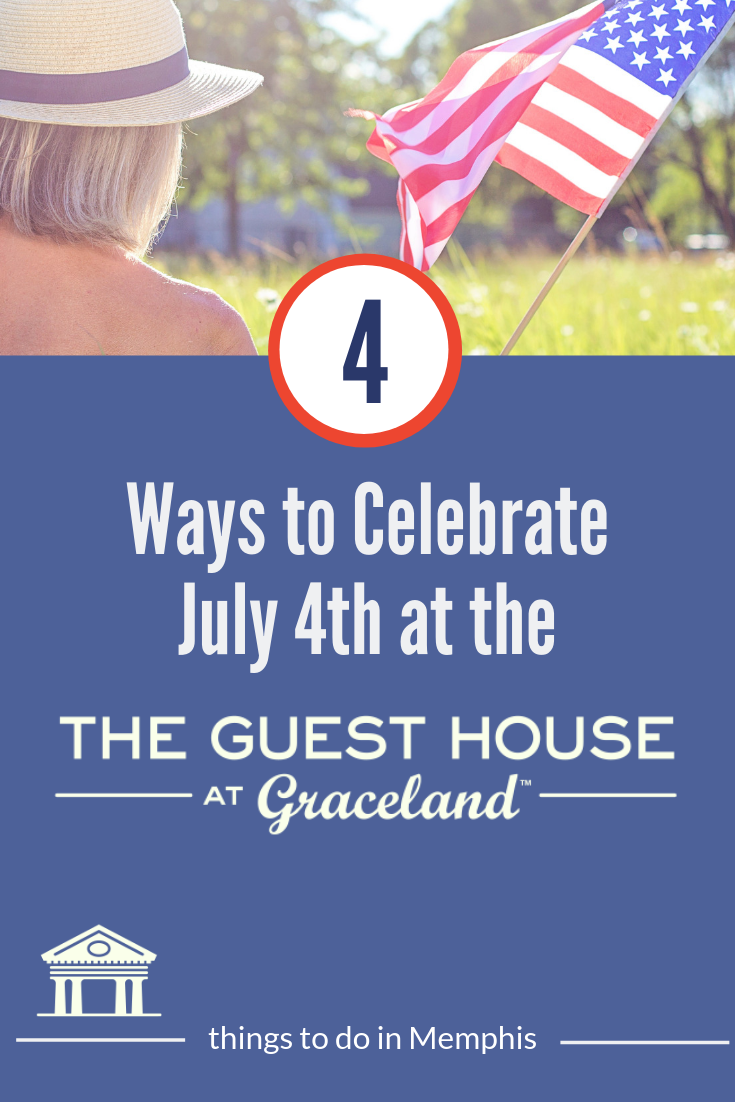 Celebrating The 4th Of July In Memphis Tennessee Graceland