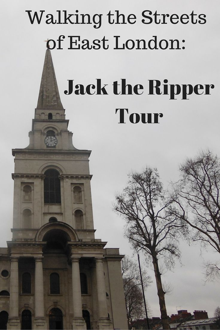 London Is Full Of History And With This Tour You Can Walk He Steps Of The Notorious Jack The Ripper Study Abroad England London Travel London