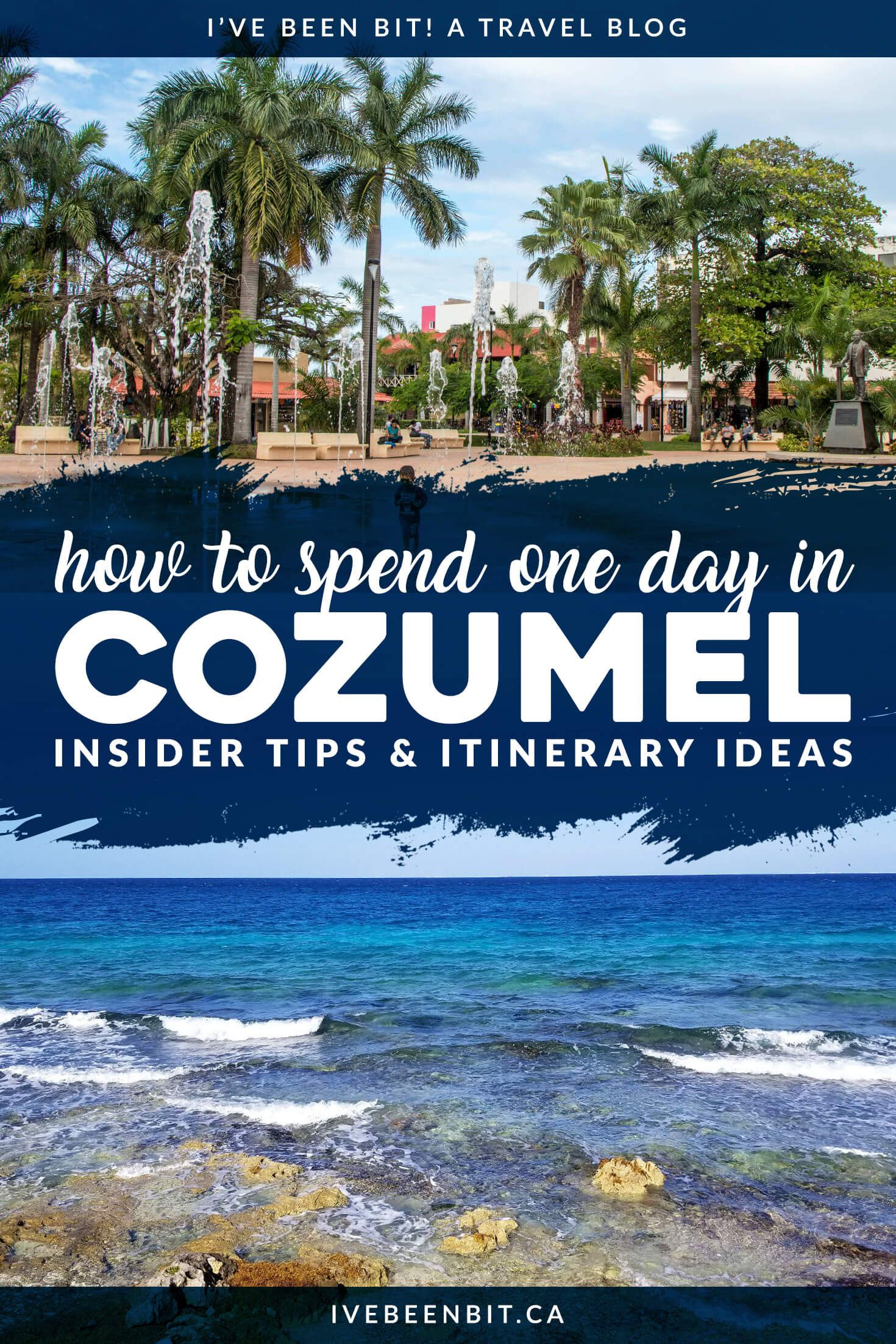One Day In Cozumel Or More Your Guide To Exploring The Island
