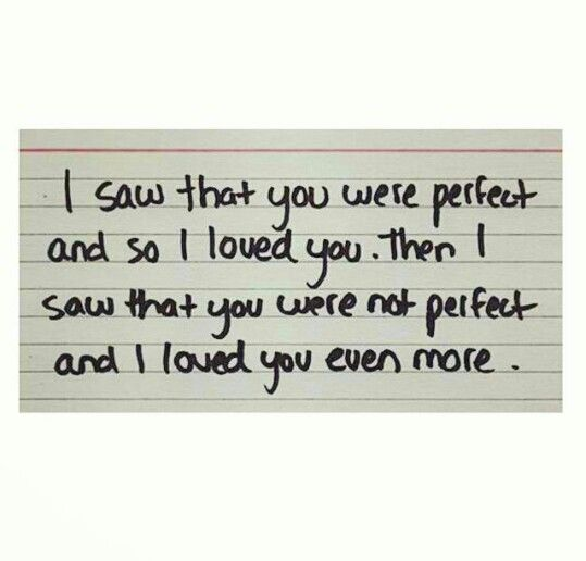 Perfectly Imperfect Love Lovelovelove Delectable Imperfect Love Quotes