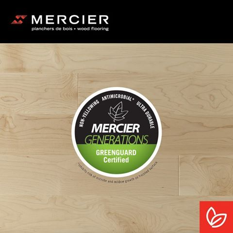 All Mercier wood floors are certified Greenguard Gold, the highest certification on the market