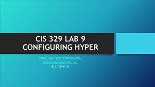 CIS 329 LAB 9 CONFIGURING HYPER