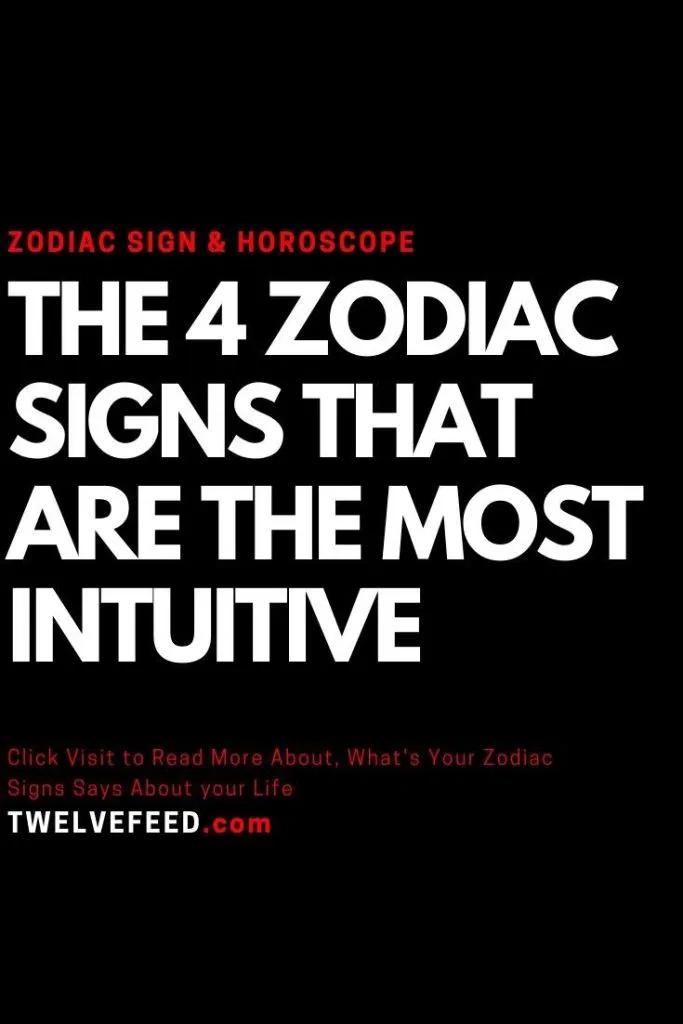 The 4 zodiac signs that are the most intuitive – Twelve Feeds   #ZodiacSigns #Astrology #horoscopes #zodiaco #female #love #DailyHoroscope #Aries #Cancer #Libra  #Taurus #Leo #Scorpio #Aquarius #Gemini #Virgo #Sagittarius #Pisces #zodiac_sign #zodiac #quotes #education  #entertainment #AriesQoutes #CancerFacts #LibraFacts #TaurusFacts #LeoFacts #ScorpioFacts #AquariusFacts #GeminiFacts  #VirgoFacts #SagittariusFacts #PiscesFacts