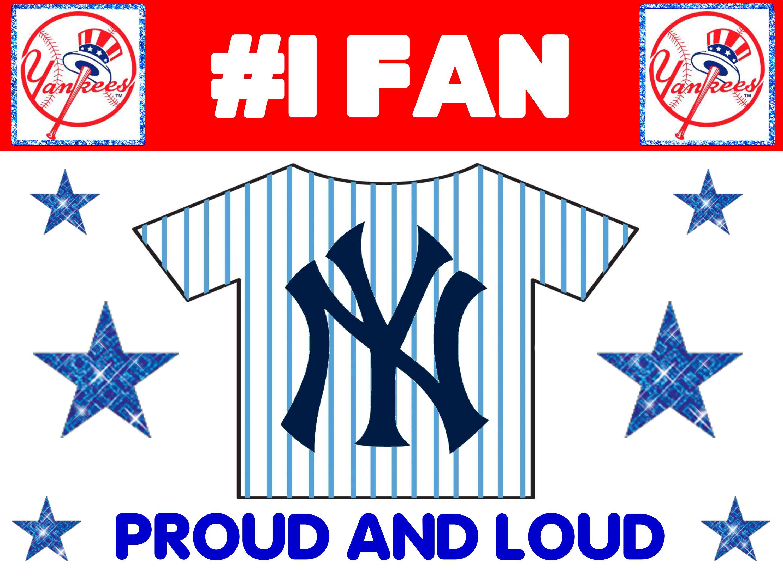 Ny Yankees Proud 1 Fan Poster Idea Yankees Fan Ny Yankees New York Yankees
