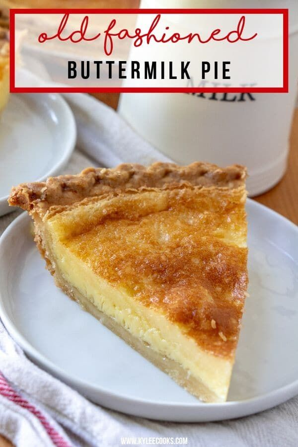 This Traditionally Southern Buttermilk Pie Is Simple To Make And Pleases The Whole Family A Flaky Pie Buttermilk Pie Easy Pie Recipes Southern Buttermilk Pie