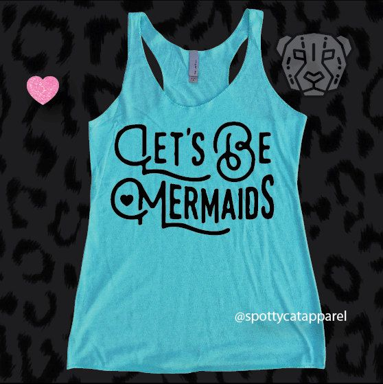 LET'S BE MERMAIDS, Tri blend raw edge tank, fitness,yoga,barre,gym,pilates,workout tank by SpottyCatApparel on Etsy