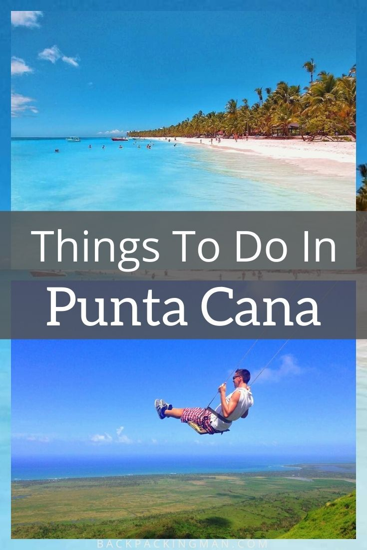 10 Best Things To Do In Punta Cana (Dominican Repu
