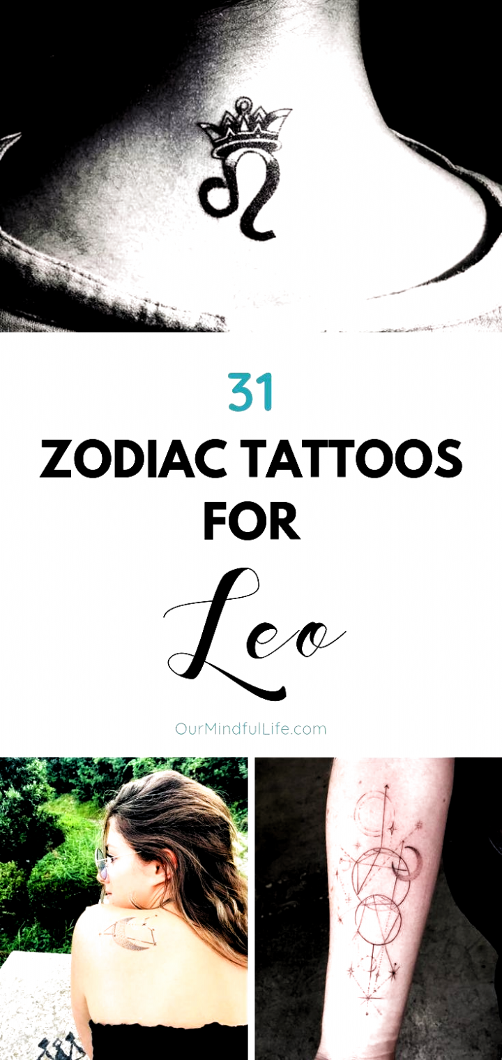 31 Proud And Stunning Leo Tattoos Ourmindfullife Com Zodiac Signs Leo Sign Leo Woman Leo Art Zodia In 2020 Leo Tattoos Leo Constellation Tattoo Small Leo Tattoo