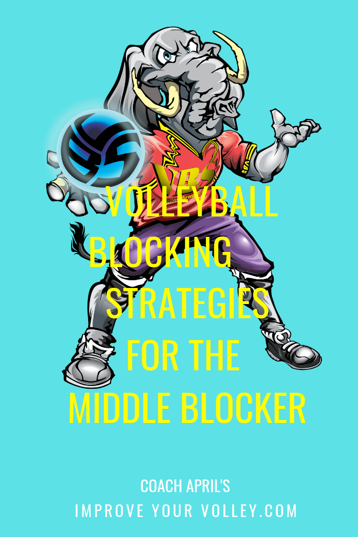 Volleyball Blocking Strategies Hey Middle Blockers Who Ya Gonna Block Volleyball Volleyball Serve Volleyball Skills