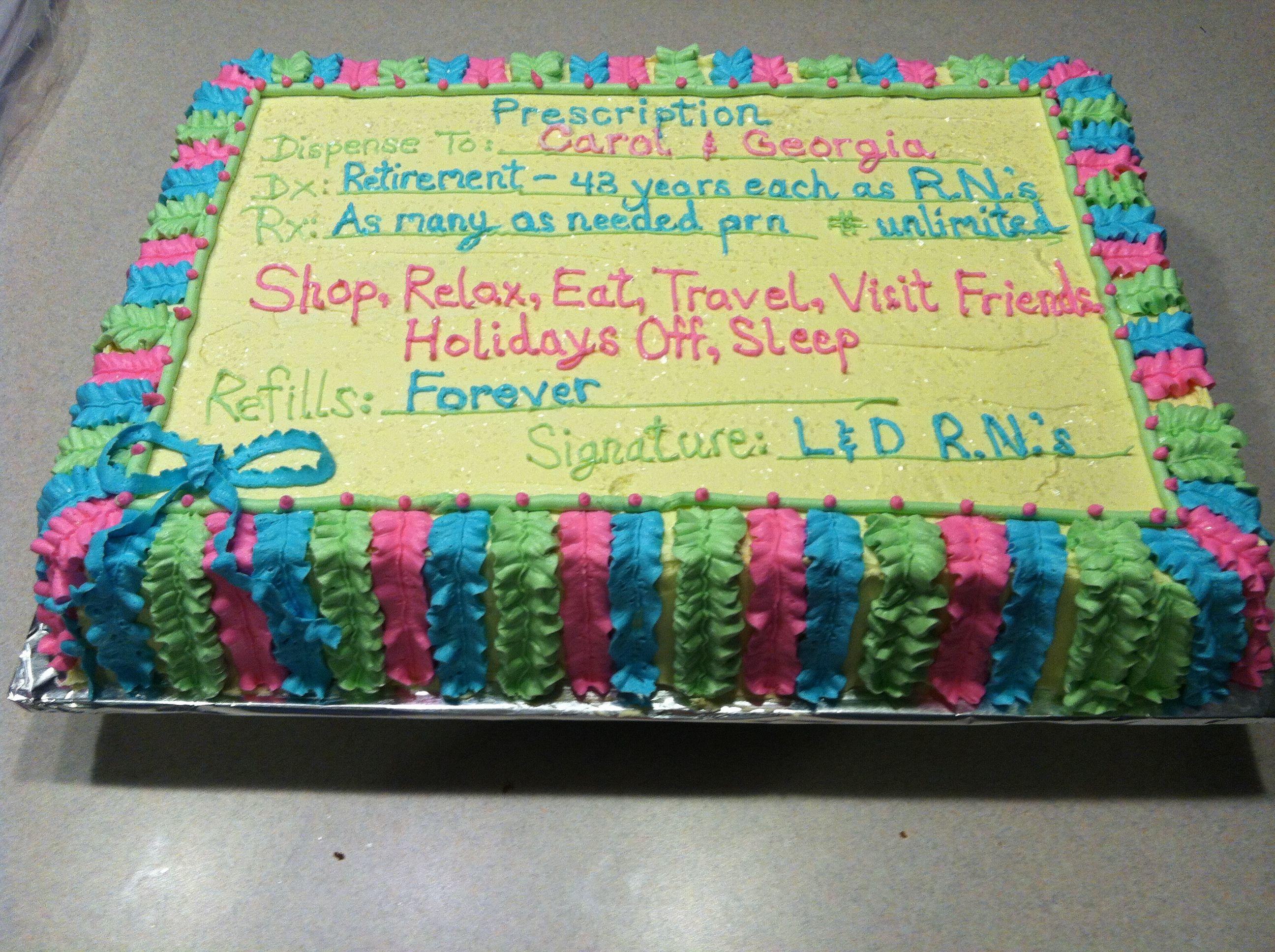 Retirement Cake Idea For Nurses