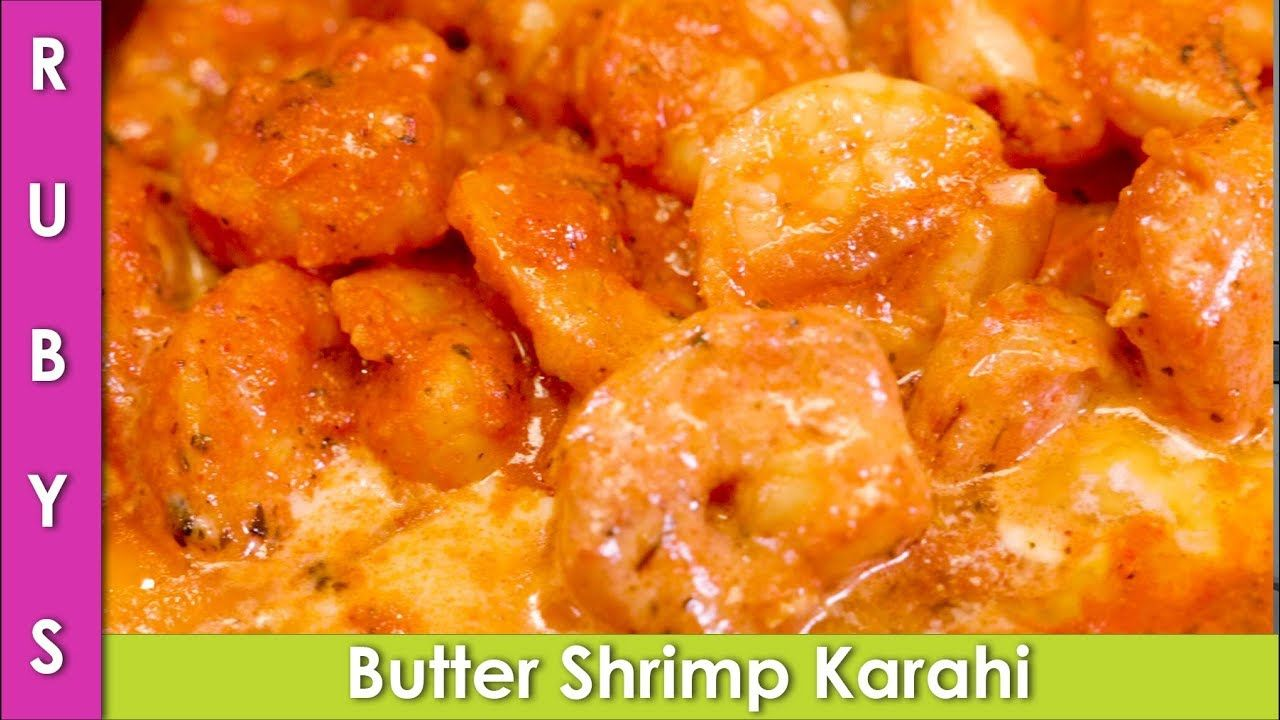 Butter Prawn Karahi Butter Shrimp Kardai Recipe In Urdu Hindi Rkk Butter Shrimp Butter Prawn Desi Food