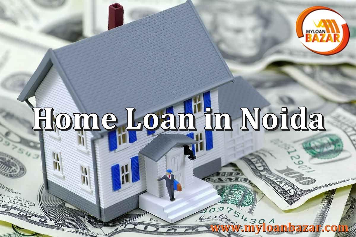 Get low interest home loan in noida refinance mortgage