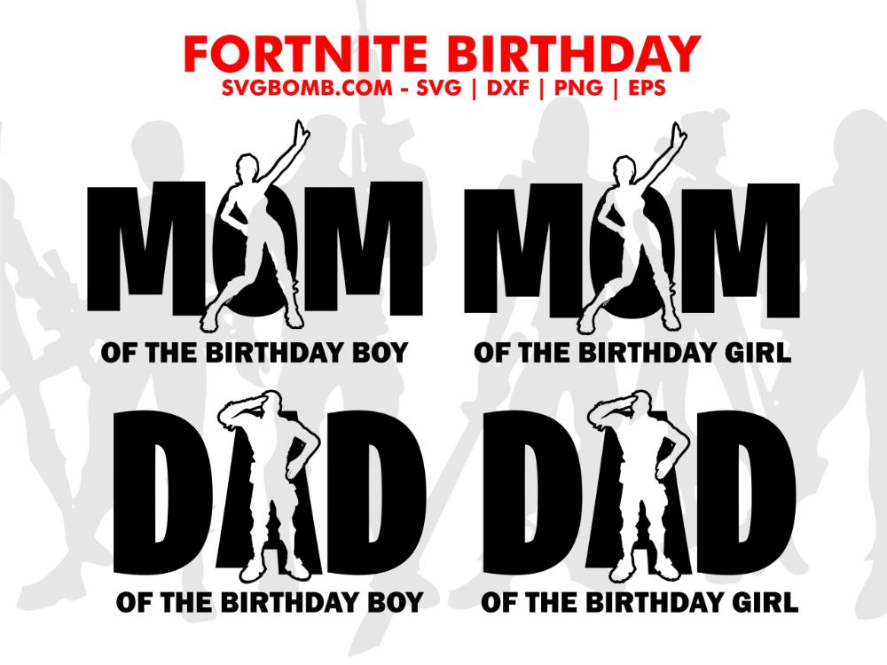 Best Fortnite Birthday SVG Shirt Mom Dad Vectorency in