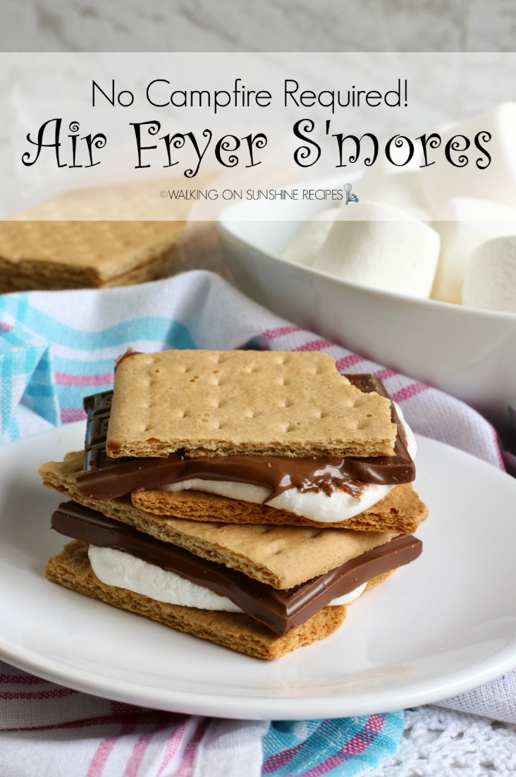 Air Fryer S'mores Easy Walking on Sunshine Recipes