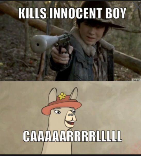 Carrrrrl That Kills People Carl Llamas With Hats The Walking