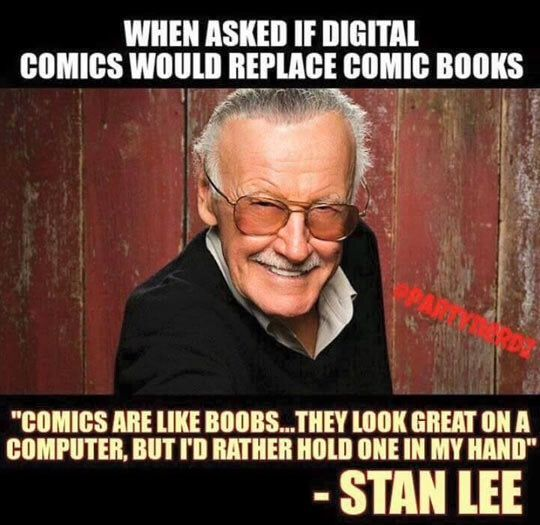Stan Lee S View On Wether Digital Comics Will Replace Comic Books Stan Lee Quotes Stan Lee Digital Comic