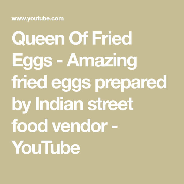 Queen Of Fried Eggs – Amazing fried eggs prepared by Indian street food vendor
