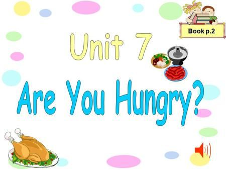 Download Book p.2 Pizza, chips, Spaghetti, rice. We think all these ...