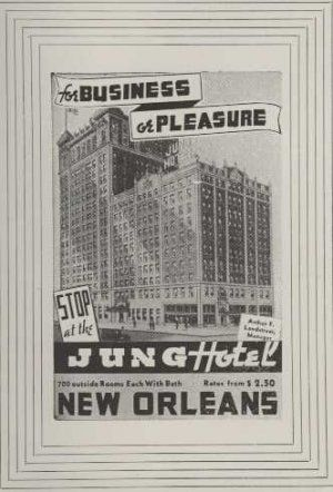 vintage new orleans hotel photos | vintage new orleans hotel photos | 1936 jung hotel print ad new ...