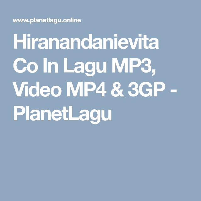Hiranandanievita Co In Lagu MP3, Video MP4 & 3GP