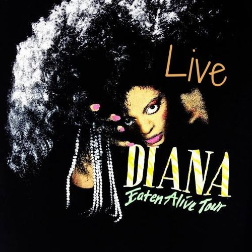 Diana Ross - Eaten Alive (Live) In Los Angeles 1986 by Luis Davila 6 on SoundCloud