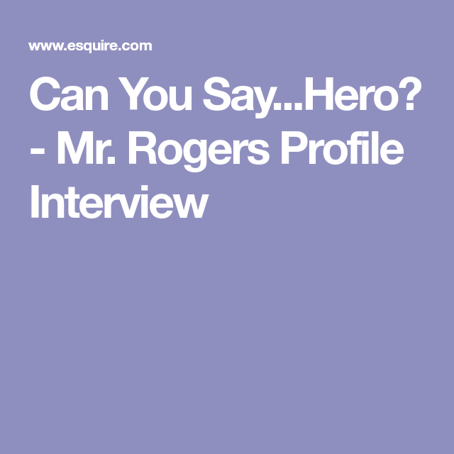 Can You Say Hero Hero Sayings Interview