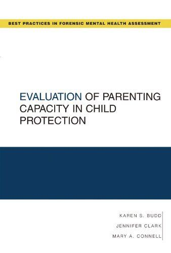 Evaluation Of Parenting Capacity In Child Protection Best
