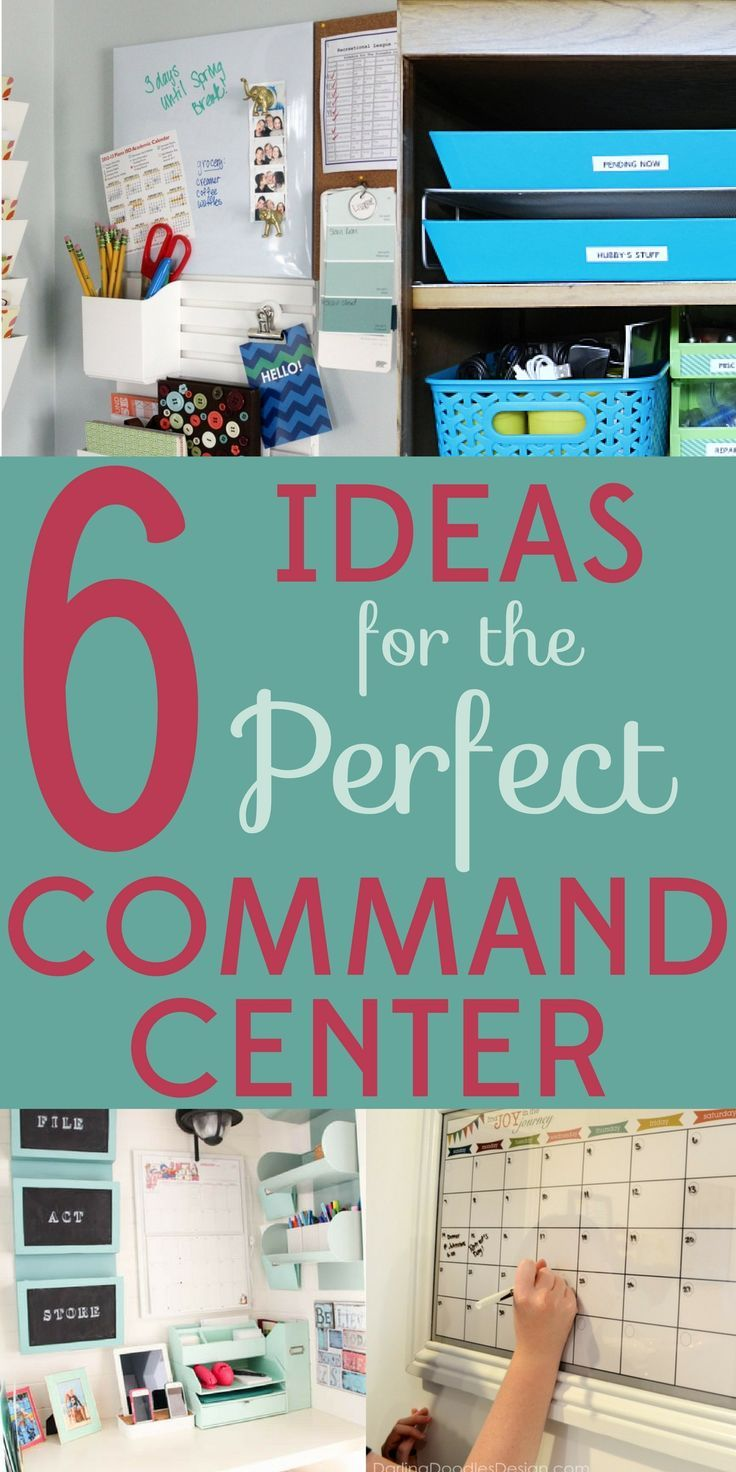 6 Fantastic Ideas To Create The Perfect Family Command