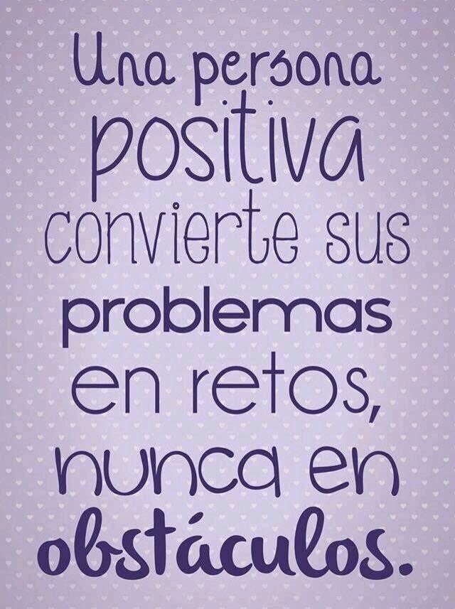 Una Persona Positiva Motivacion Frases Frases