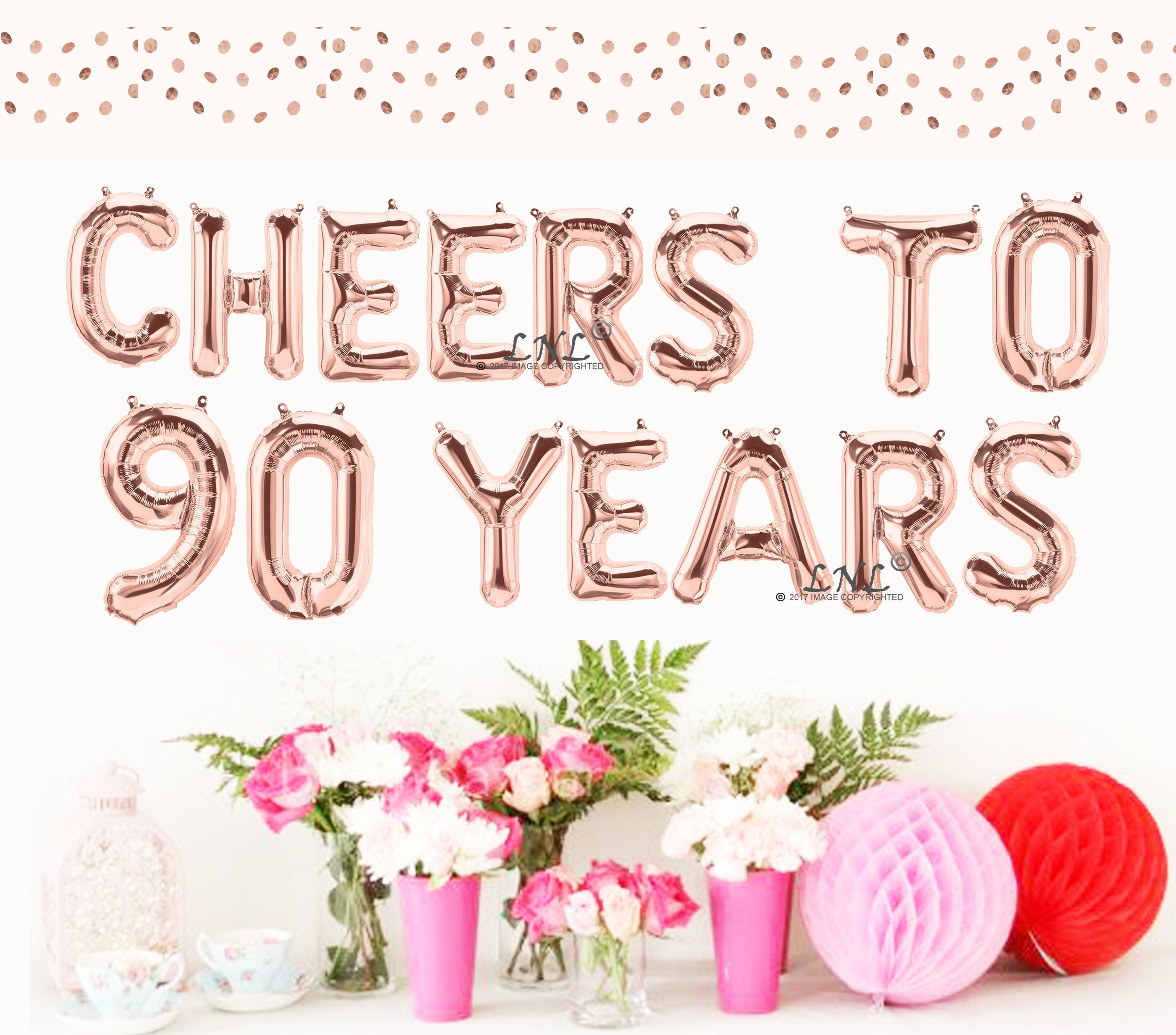 Cheers To 90 Years Rose Gold Balloons