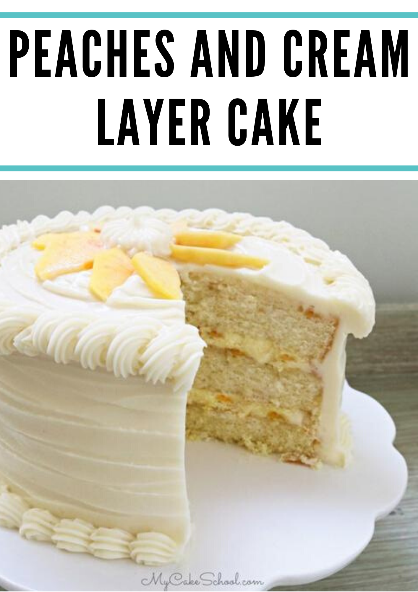 Peaches And Cream Layer Cake In 2020 Cake Recipe With Sour Cream Chocolate Cake Recipe Easy Cake Recipes Easy Homemade
