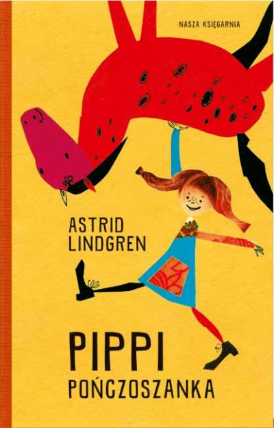 Pippi Ponczoszanka Astrid Lindgren Childrens Books Children S Books