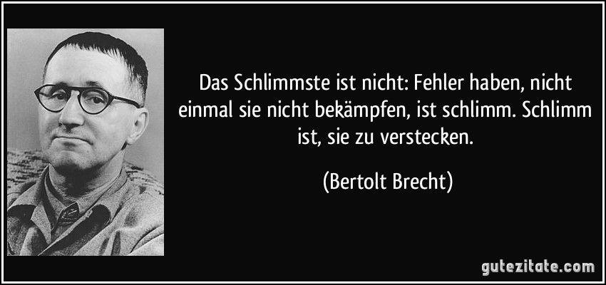 Bertolt Brecht Spruche Zitate Leben Spruche Zitate Epische Zitate