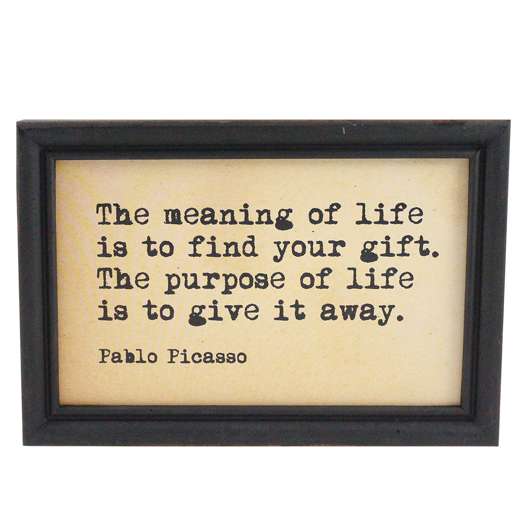 Add the words of Pablo Picasso to your home decor | Rustic quote ...