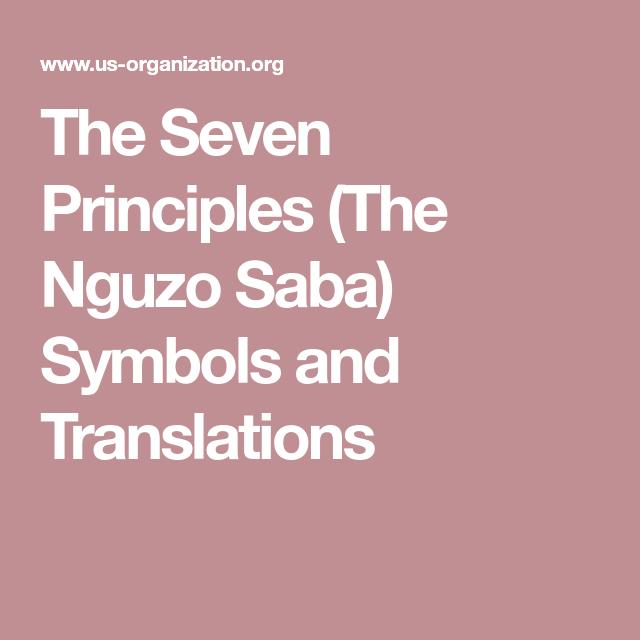 The Seven Principles The Nguzo Saba Symbols And Translations