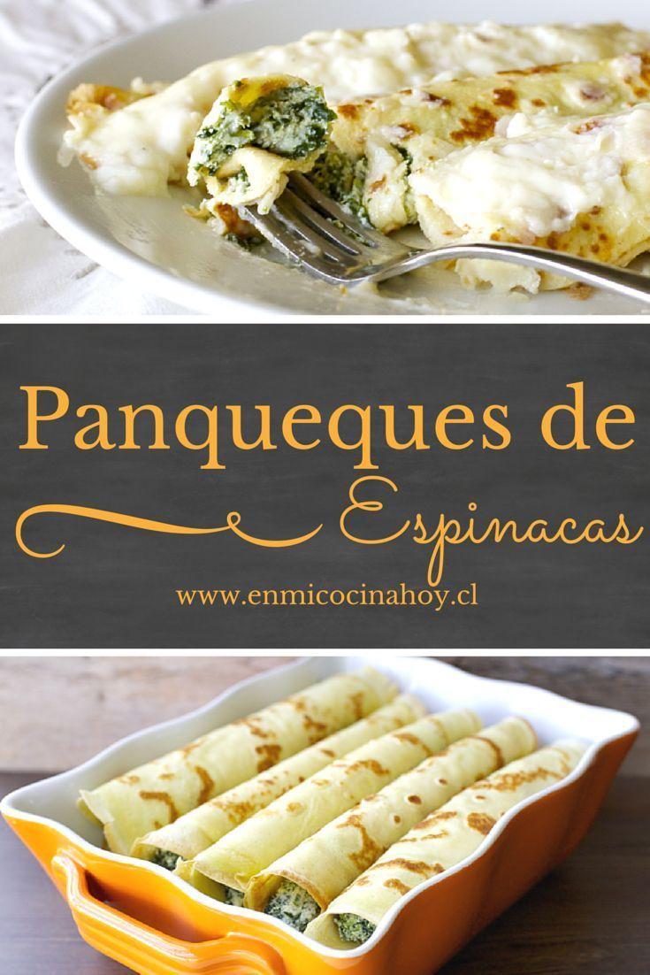 Panqueques con espinacas  Recetas Chilenas  Pinterest