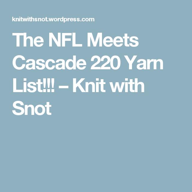 The Nfl Meets Cascade 220 Yarn List Nfl Team Colors Yarns And