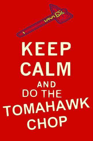 Agreed Don T Stop The Chop Mlb Braves Atlanta Braves Baseball Braves Tomahawk