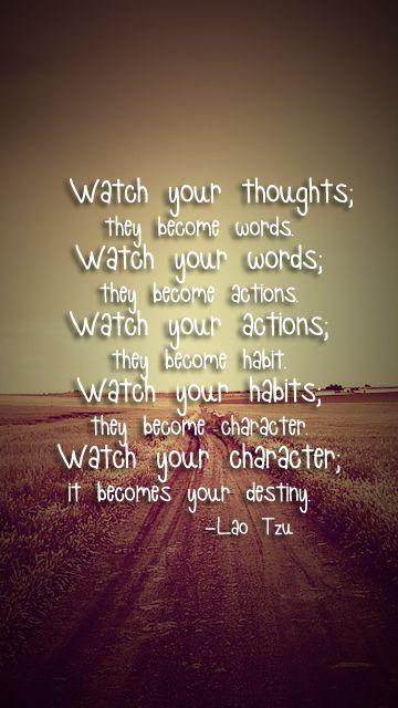 lao_tzu words actions habits characters destiny     | Life