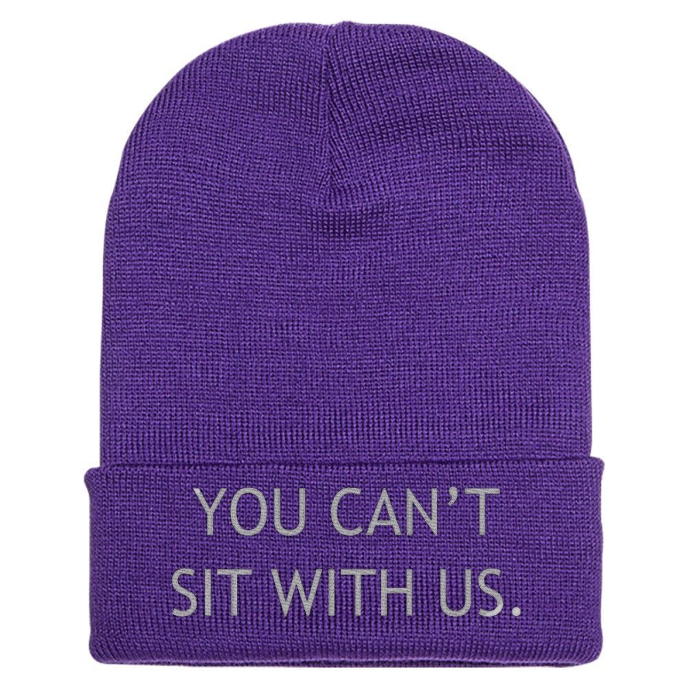 You Can't Sit With Us Embroidered Knit Cap
