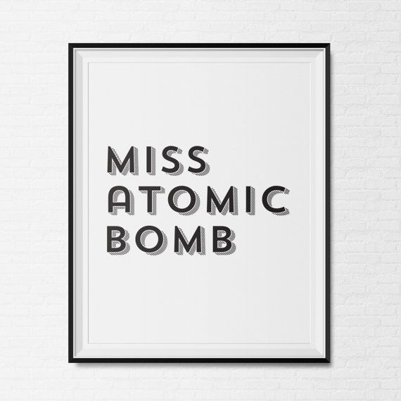 PRINTABLE Instant Download Miss Atomic Bomb The Killers
