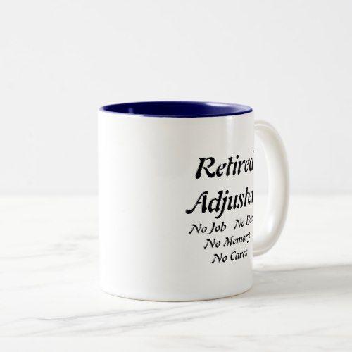 Retired Adjuster Two Tone Coffee Mug Zazzle Com Mugs Coffee