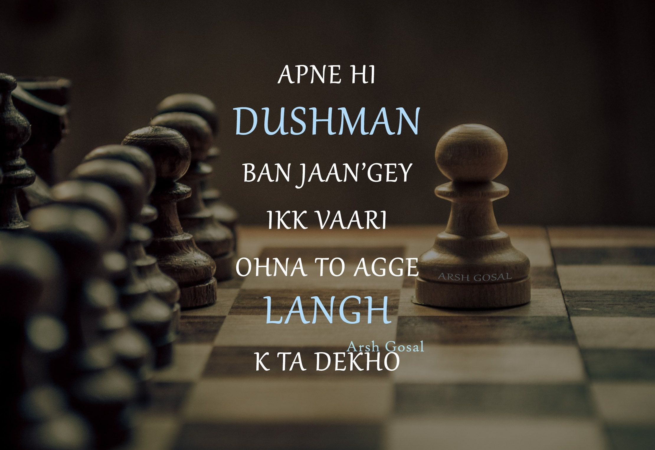 Apne Hi Dushman Ban Gaye Punjabi Quote Dunia Matlabi Wording Arsh Gosal Punjabi Quotes Quotes Words