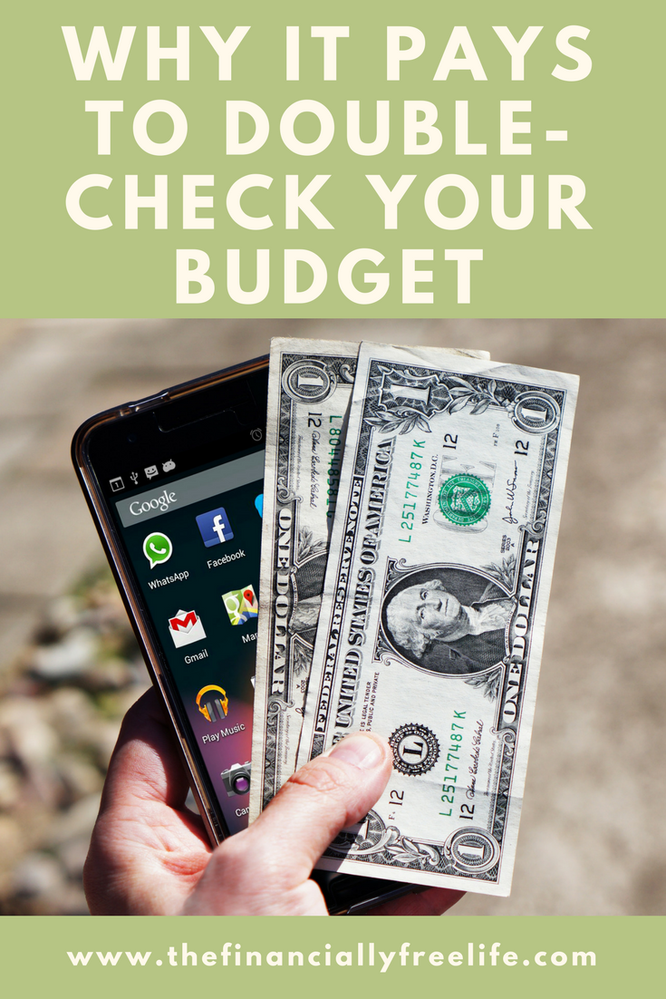 why it pays to double check your budget money and finances