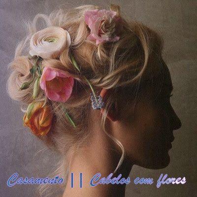 Casamento || Cabelos com flores - Moda e Eu