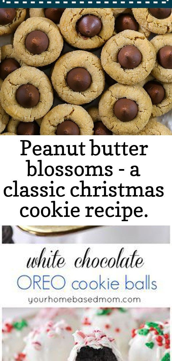 Peanut butter blossoms - a classic christmas cookie recipe. these cookies deserve a spot on the chri #christmasmargarita Peanut Butter Blossoms - A classic Christmas cookie recipe. These cookies deserve a spot on the Christmas cookie tray this holiday season. A chewy peanut butter cookie with milk chocolate kisses. #christmascookies #cookies #cookierecipes White Chocolate OREO Cookie Balls will be the first thing to disappear off your holiday cookie plate!  #ad This White Christmas Margarita Rec #christmasmargarita