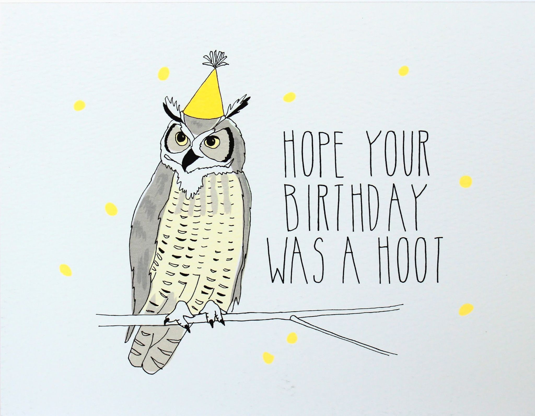 "Hope Your Birthday Was a Hoot"" Belated Birthday Card"