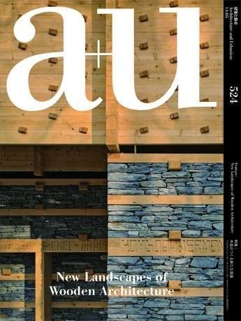 A+U: Architecture and urbanism. Nº 524 / 14:05. New Landscpes of wooden architecture. Sumario: https://www.japlusu.com/shop/product/au-201405 Na biblioteca: http://kmelot.biblioteca.udc.es/record=b1179698~S1*gag