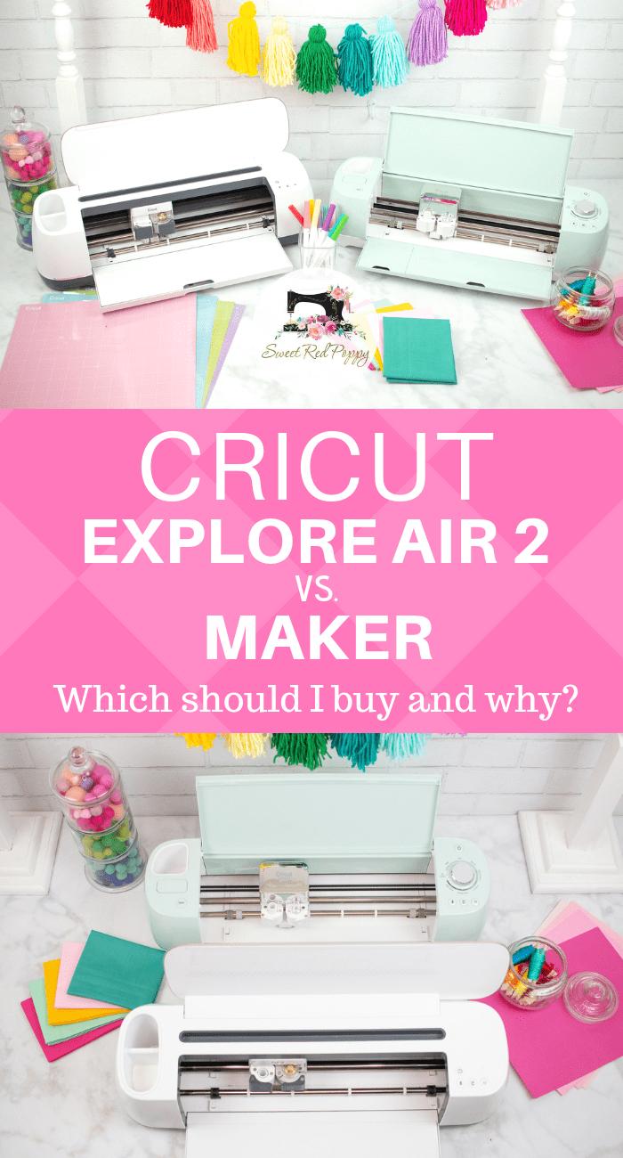 Cricut Explore Air 2 versus Cricut Maker If you've been