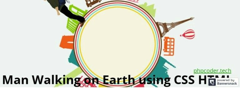Man Walking On Earth Using Css And Html Learn Web Development Css Globe Image